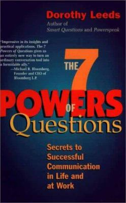 The 7 Powers of Questions: Secrets to Successful Communication in Life and at Work 9780399526145