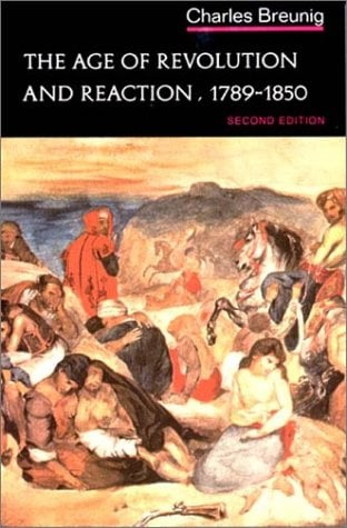 The Age of Revolution and Reaction, 1789-1850 9780393091434