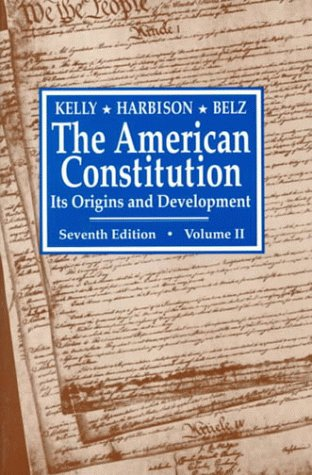 The American Constitution, Its Origins and Development 9780393961195