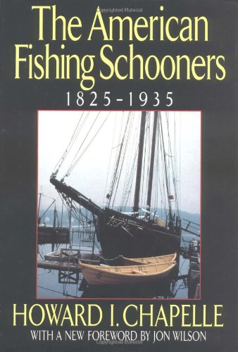The American Fishing Schooners: 1825-1935 9780393037555