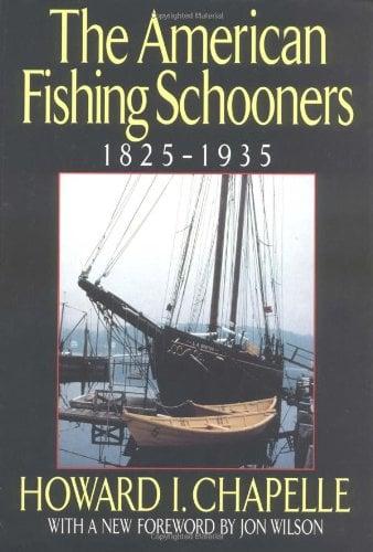 The American Fishing Schooners: 1825-1935