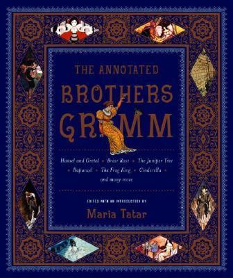 The Annotated Brothers Grimm 9780393058482