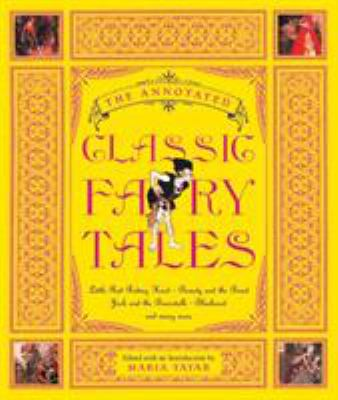 The Annotated Classic Fairy Tales the Annotated Classic Fairy Tales 9780393051636