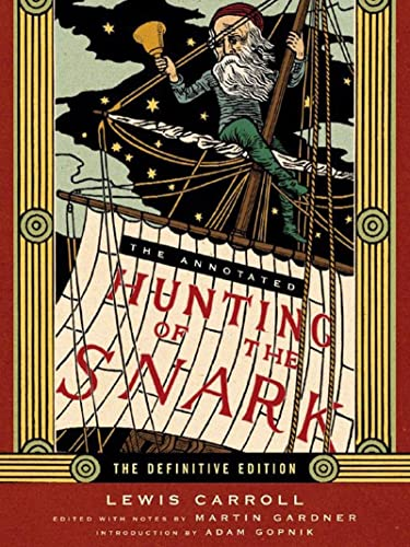 The Annotated Hunting of the Snark 9780393062427