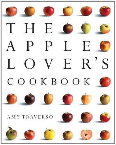 The Apple Lover's Cookbook 9780393065992