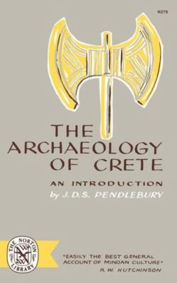 The Archaeology of Crete: An Introduction 9780393002768