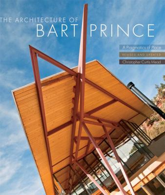 The Architecture of Bart Prince: A Pragmatics of Place 9780393733129