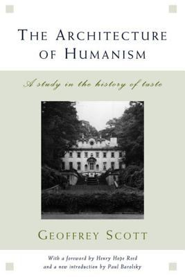 The Architecture of Humanism: A Study in the History of Taste 9780393730357
