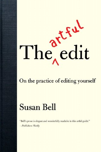 The Artful Edit: On the Practice of Editing Yourself 9780393332179