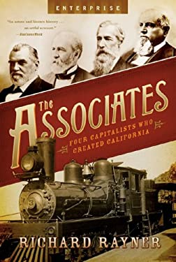 The Associates: Four Capitalists Who Created California 9780393333619