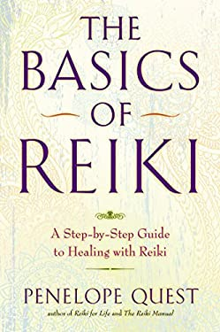 The Basics of Reiki: A Step-By-Step Guide to Healing with Reiki 9780399162206