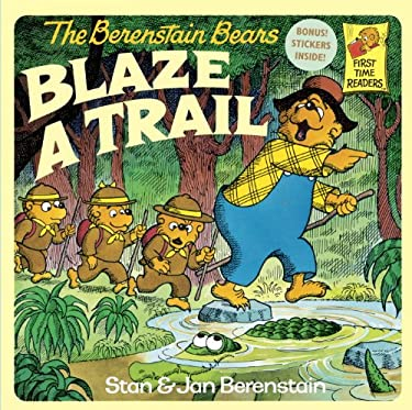The Berenstain Bears Blaze a Trail 9780394891323