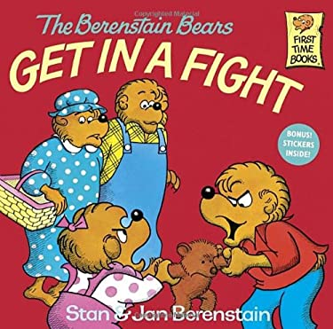 The Berenstain Bears Get in a Fight 9780394851327