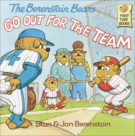 The Berenstain Bears Go Out for the Team 9780394873381