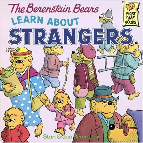 The Berenstain Bears Learn about Strangers 9780394873343