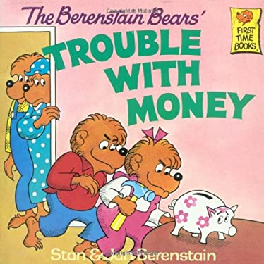 The Berenstain Bears' Trouble with Money 9780394859170