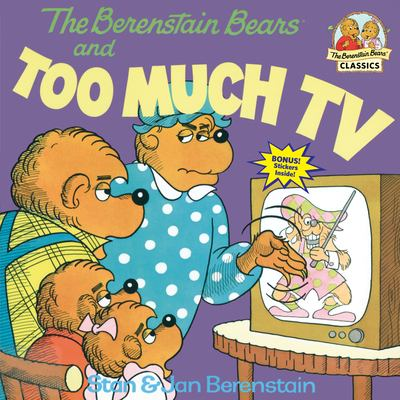 The Berenstain Bears and Too Much TV 9780394865706