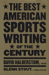 The Best American Sports Writing of the Century 1241468