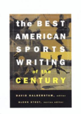 The Best American Sports Writing of the Century 9780395945148