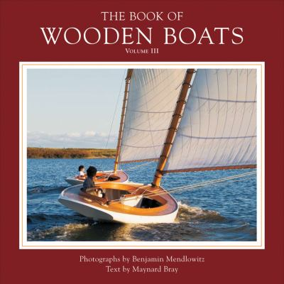The Book of Wooden Boats, Volume 3 9780393080117