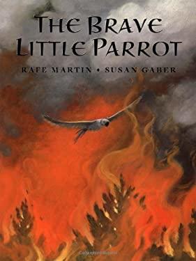 The Brave Little Parrot 9780399228254