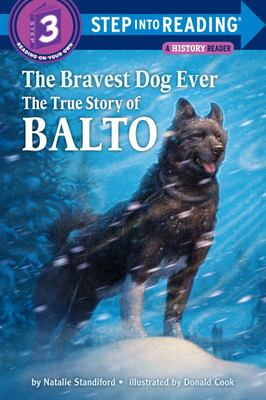 The Bravest Dog Ever: The True Story of Balto 9780394896953