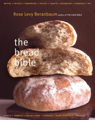 The Bread Bible the Bread Bible 9780393057942