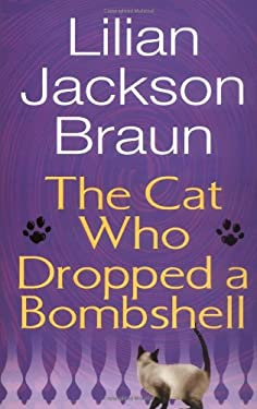 The Cat Who Dropped a Bombshell 9780399153075