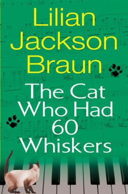 The Cat Who Had 60 Whiskers 9780399153907