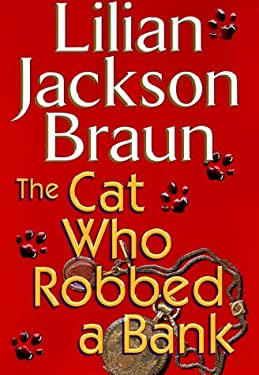 The Cat Who Robbed a Bank 9780399145704