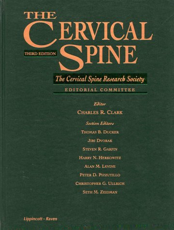 The Cervical Spine: The Cervical Spine Research Society Editorial Committee - 3rd Edition