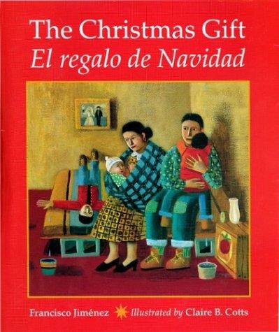 The Christmas Gift: El Regalo de Navidad 9780395928691