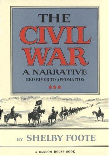 The Civil War: A Narrative 9780394465128