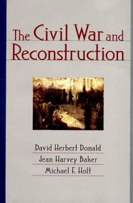 The Civil War and Reconstruction 9780393974270