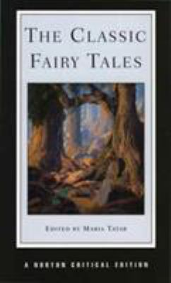 The Classic Fairy Tales 9780393972771