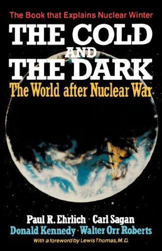 The Cold and the Dark: The World After 9780393302417