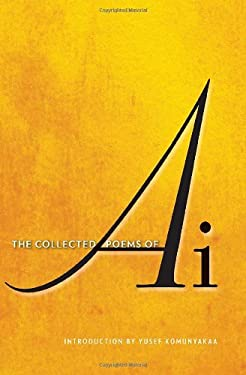 The Collected Poems of AI 9780393074901