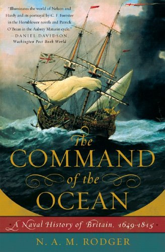 The Command of the Ocean: A Naval History of Britain, 1649-1815 9780393328479