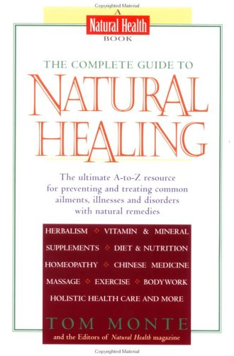 The Complete Guide to Natural Healing 9780399523120