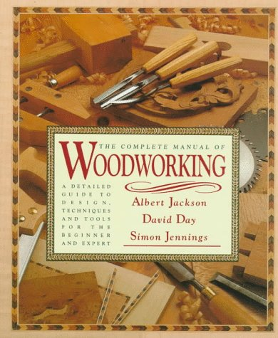 The Complete Manual of Woodworking 9780394564883