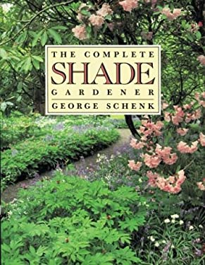 The Complete Shade Gardener 9780395353974