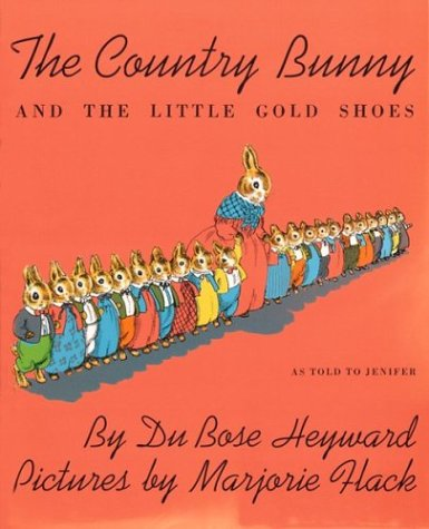 The Country Bunny and the Little Gold Shoes 9780395185575