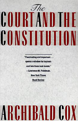 The Court and the Constitution 9780395480717