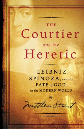 The Courtier and the Heretic: Leibniz, Spinoza, and the Fate of God in the Modern World 9780393058987