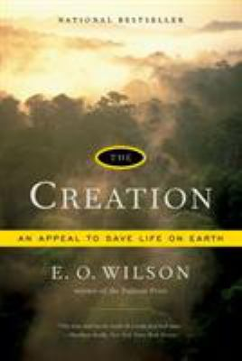 The Creation: An Appeal to Save Life on Earth 9780393330489