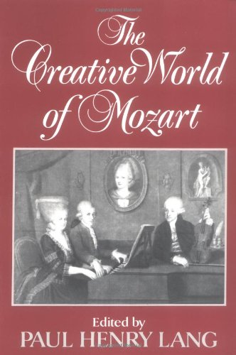 The Creative World of Mozart 9780393002188