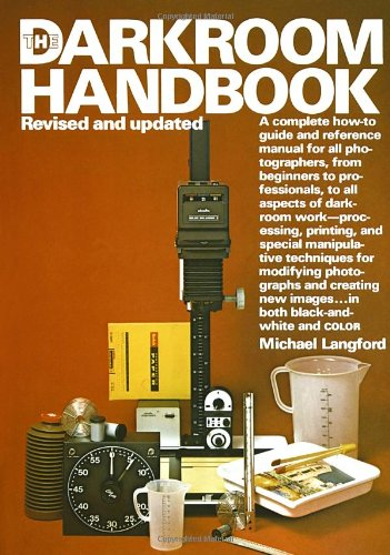 The Darkroom Handbook 9780394724683