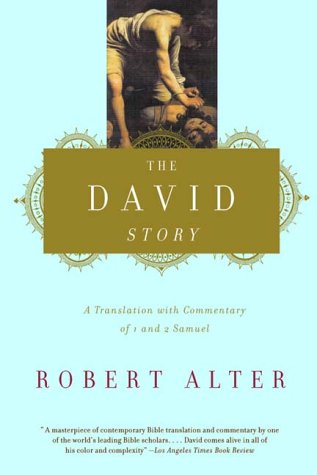 The David Story: A Translation with Commentary of 1 and 2 Samuel 9780393320770