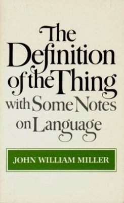 The Definition of the Thing: With Some Notes on Language 9780393013771