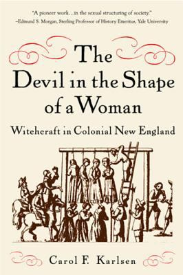 devil in the shape of a woman A pioneer work inthe sexual structuring of society this is not just another book about witchcraft —edmund s morgan, yale universityconfessing to familiarity with the devils, mary johnson, a servant, was executed by connecticut officials in 1648 a wealthy boston widow, ann hibbens was hanged in.